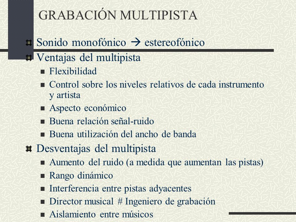 GRABACIÓN MULTIPISTA Sonido monofónico  estereofónico