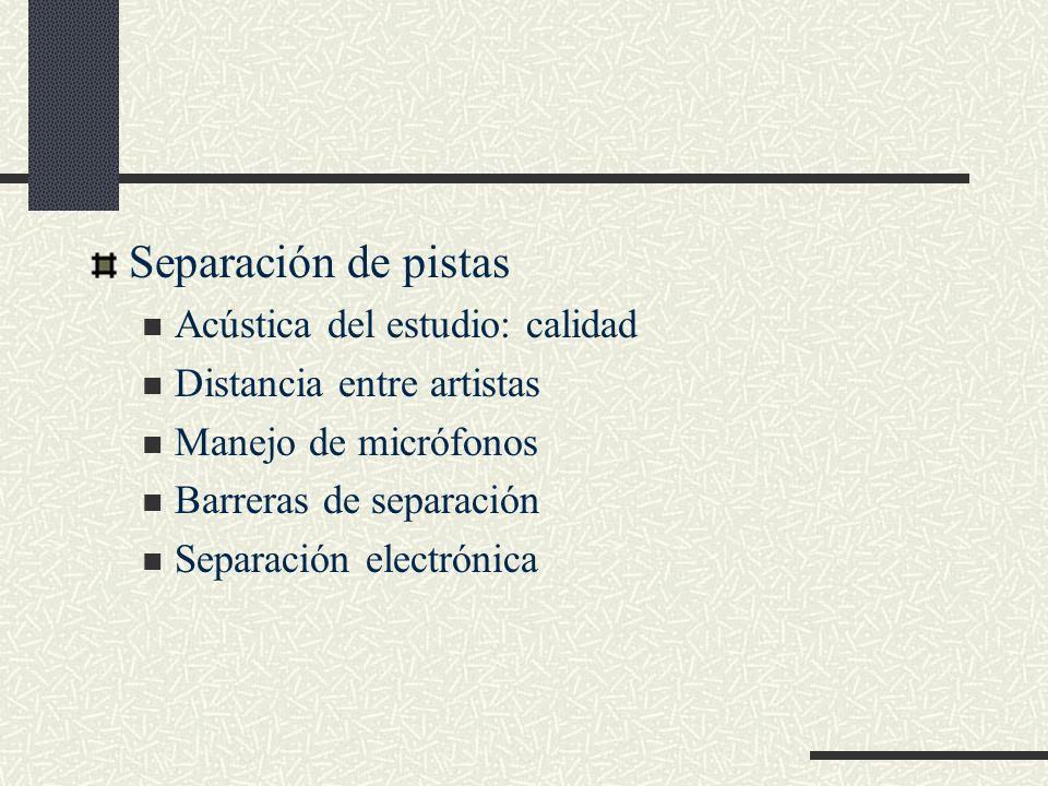 Separación de pistas Acústica del estudio: calidad