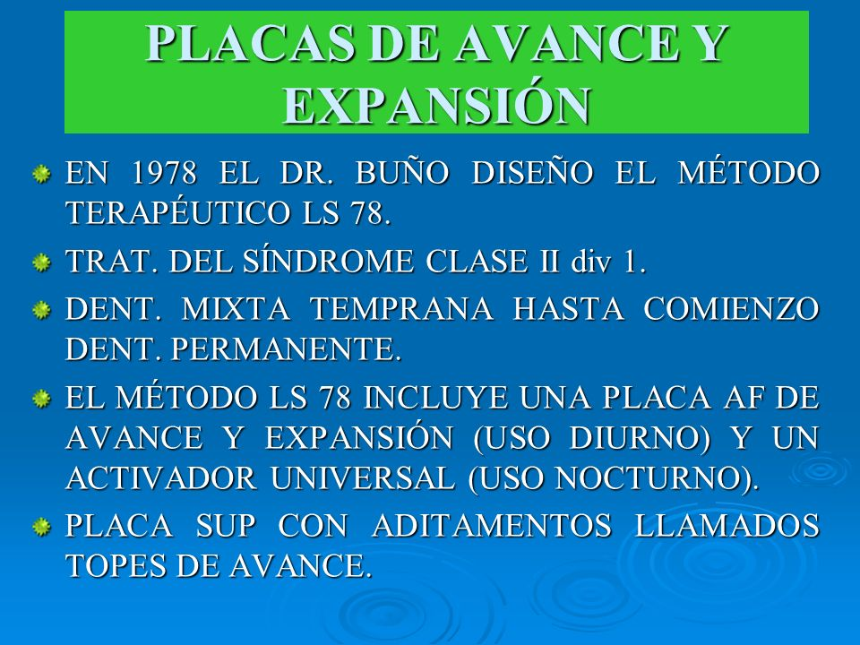 PLACAS DE AVANCE Y EXPANSIÓN