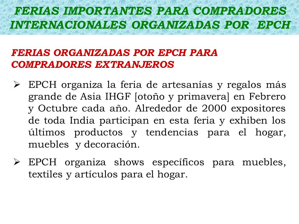 FERIAS IMPORTANTES PARA COMPRADORES INTERNACIONALES ORGANIZADAS POR EPCH