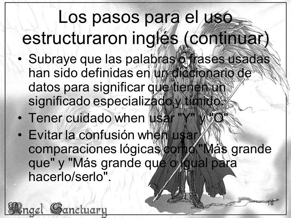 Los pasos para el uso estructuraron inglés (continuar)