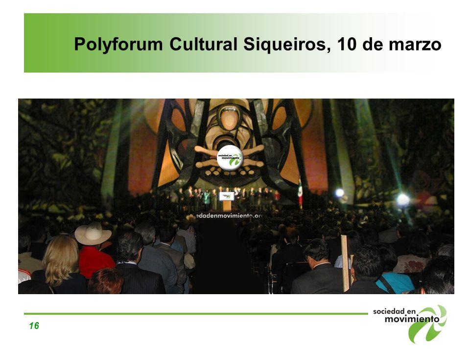 Polyforum Cultural Siqueiros, 10 de marzo