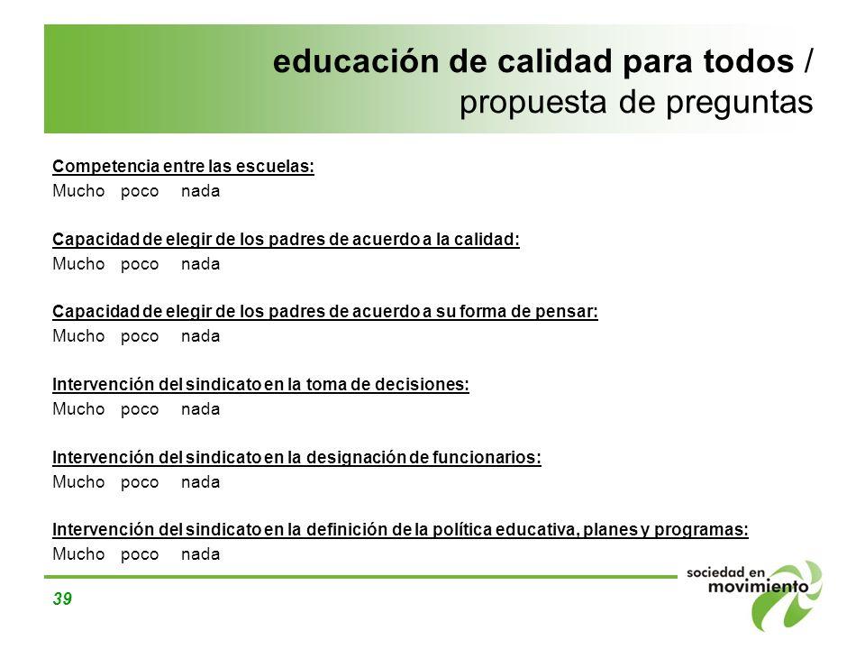 educación de calidad para todos / propuesta de preguntas