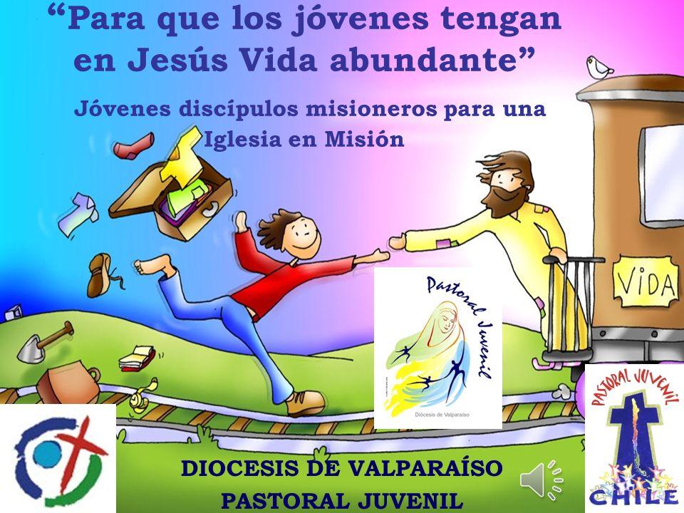 DIOCESIS DE VALPARAÍSO PASTORAL JUVENIL