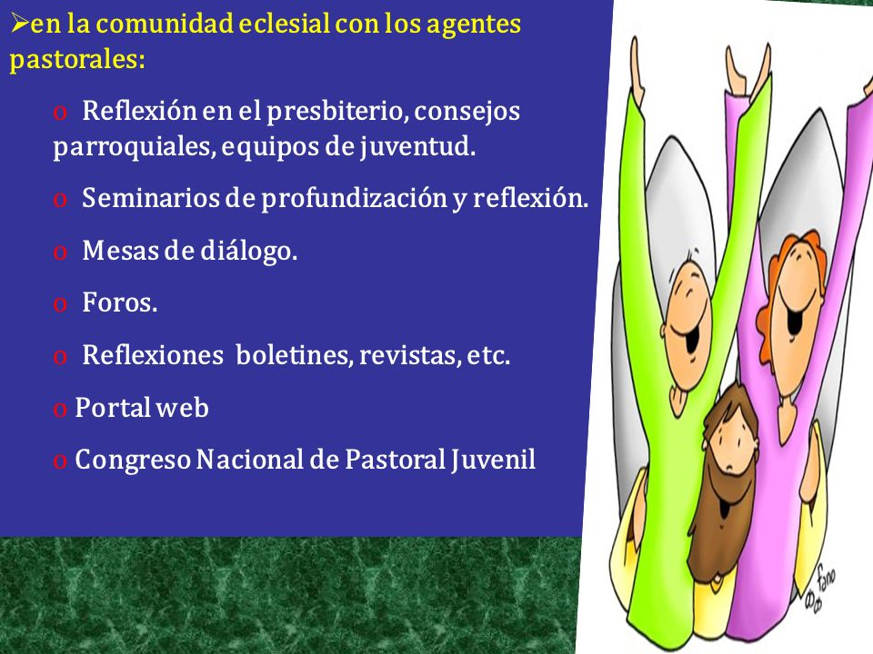 en la comunidad eclesial con los agentes pastorales: