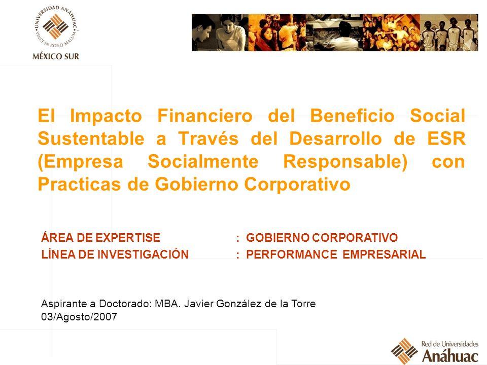 El Impacto Financiero del Beneficio Social Sustentable a Través del Desarrollo de ESR (Empresa Socialmente Responsable) con Practicas de Gobierno Corporativo