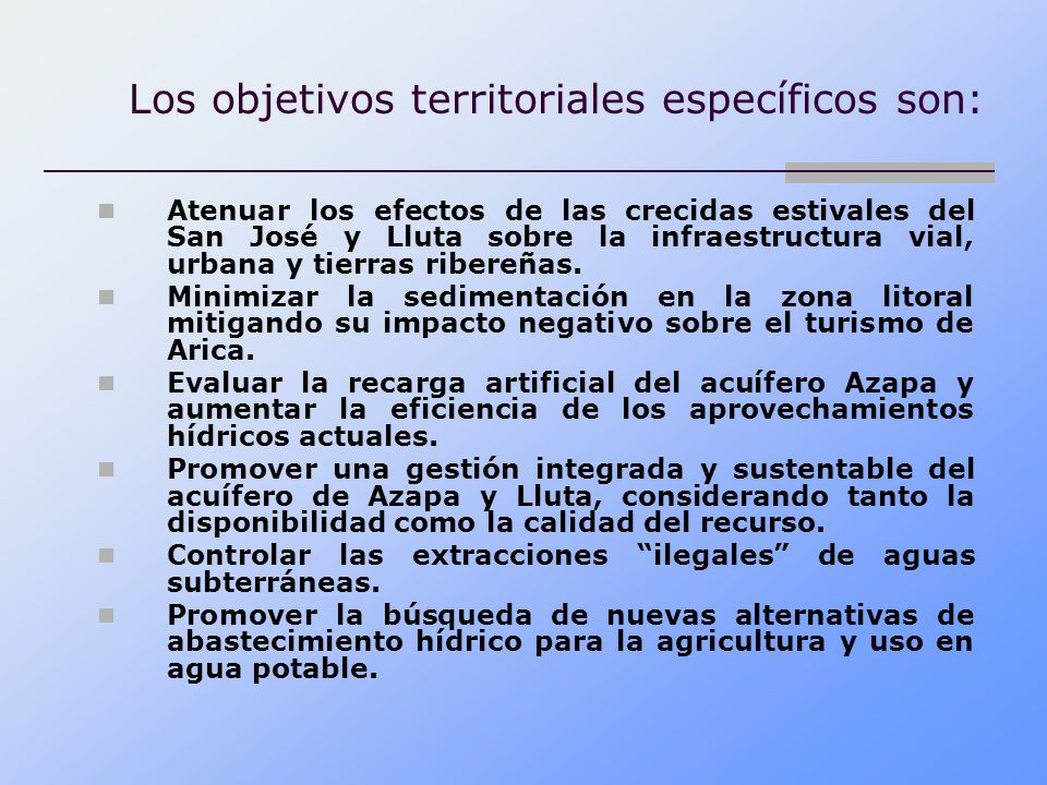 Los objetivos territoriales específicos son: