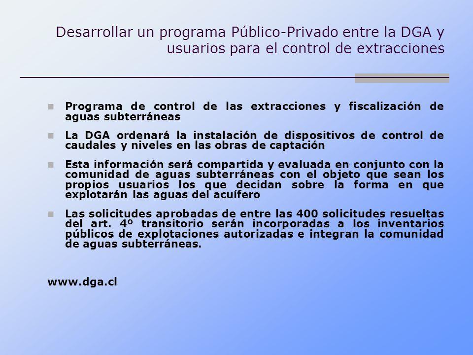 Desarrollar un programa Público-Privado entre la DGA y usuarios para el control de extracciones