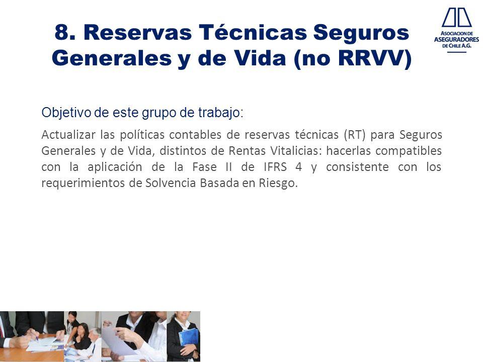 8. Reservas Técnicas Seguros Generales y de Vida (no RRVV)