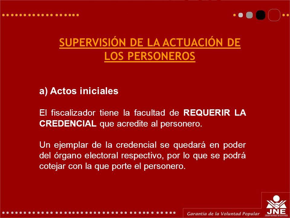 SUPERVISIÓN DE LA ACTUACIÓN DE LOS PERSONEROS