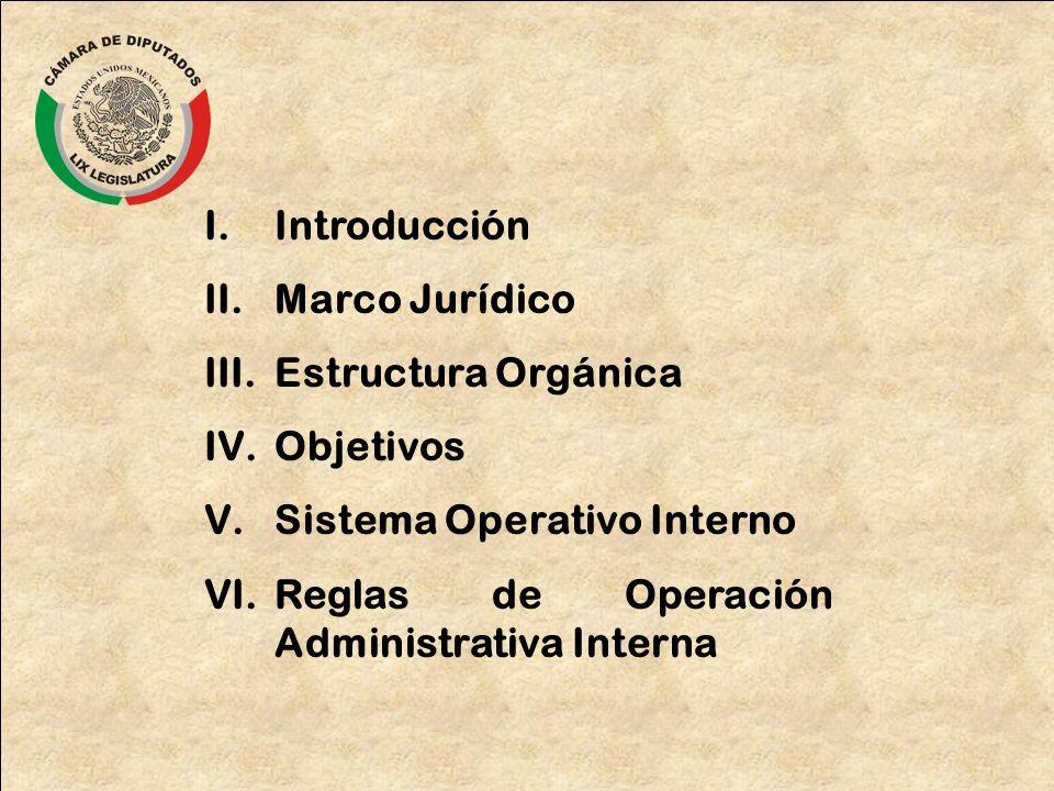 Introducción Marco Jurídico. Estructura Orgánica.