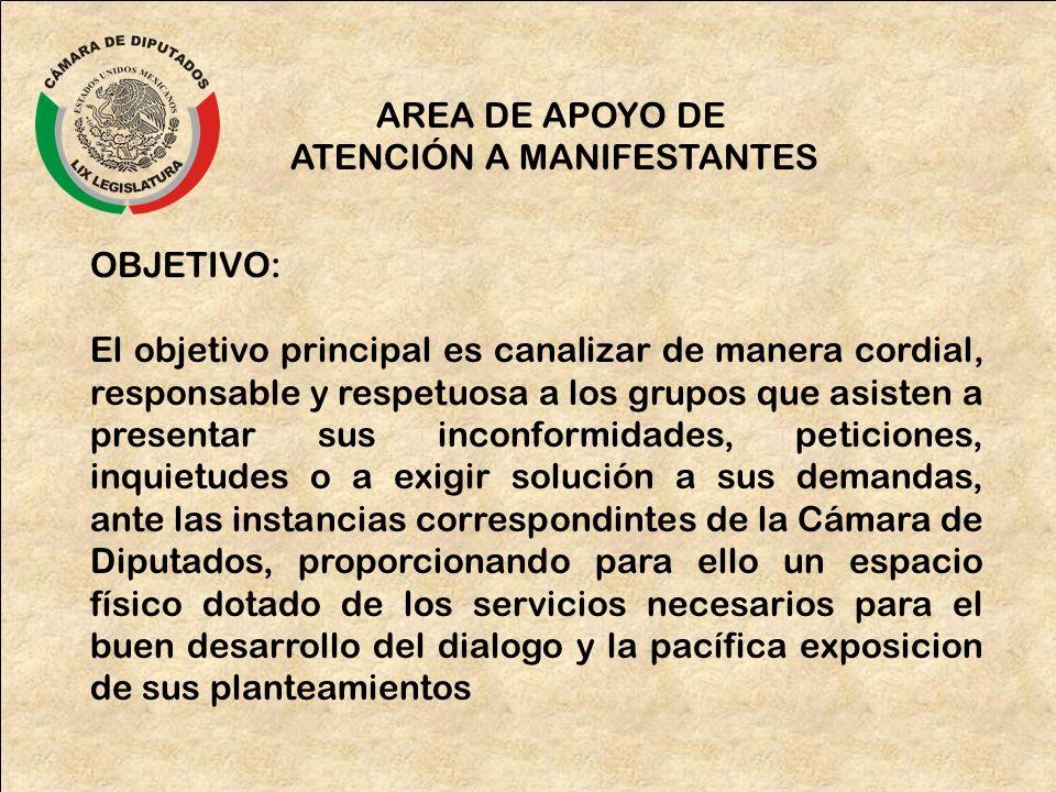 ATENCIÓN A MANIFESTANTES