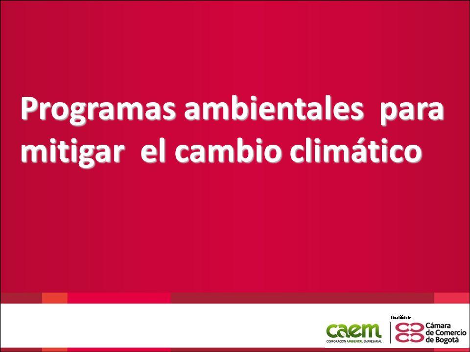 Programas ambientales para mitigar el cambio climático