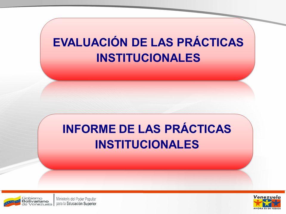 EVALUACIÓN DE LAS PRÁCTICAS INSTITUCIONALES