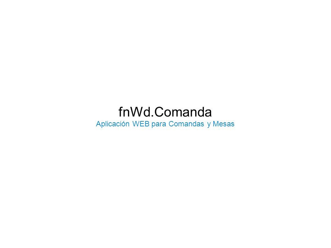 Aplicación WEB para Comandas y Mesas