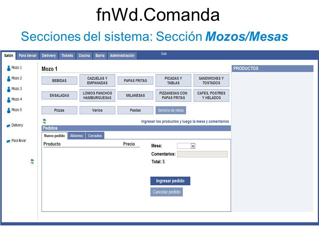 fnWd.Comanda Secciones del sistema: Sección Mozos/Mesas