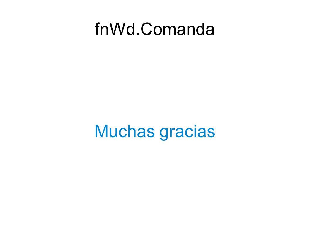 fnWd.Comanda Muchas gracias