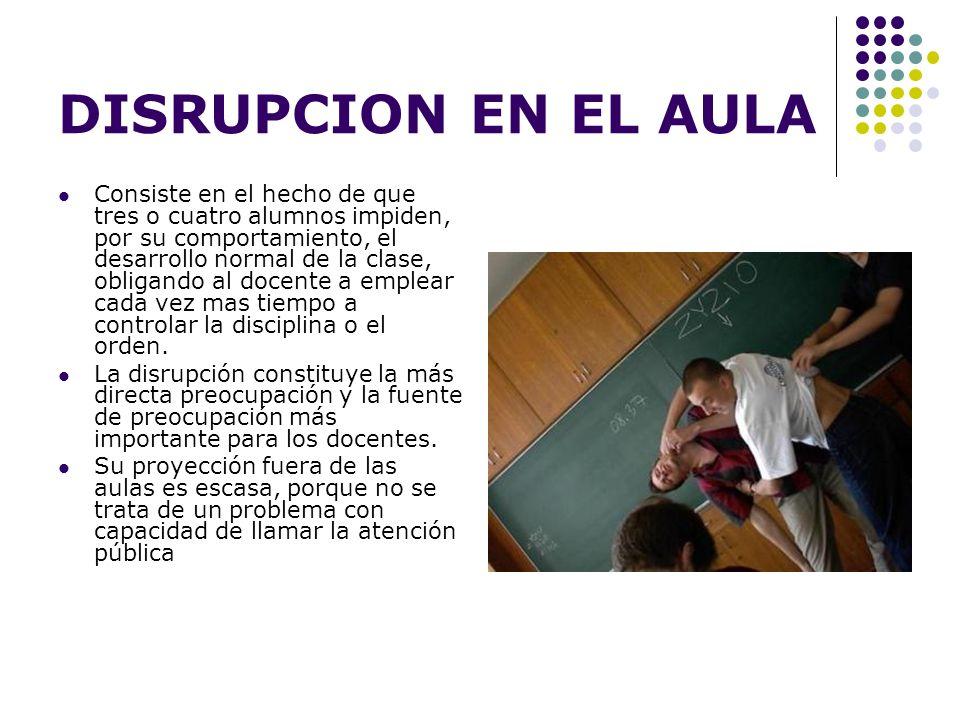 DISRUPCION EN EL AULA