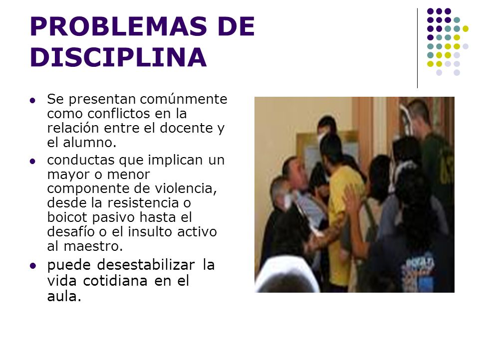 PROBLEMAS DE DISCIPLINA
