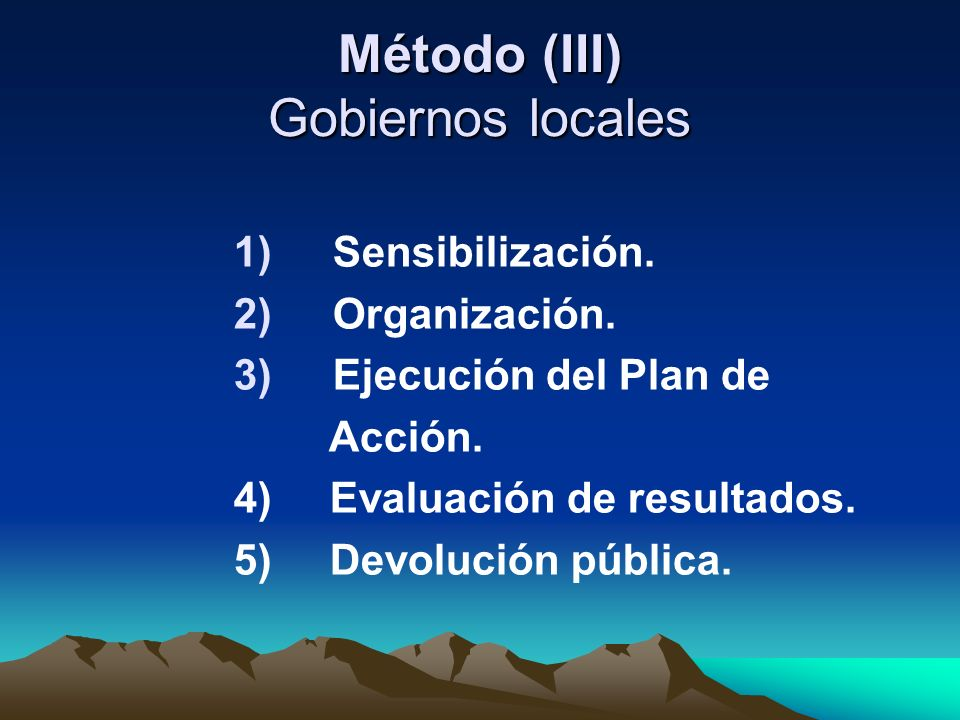Método (III) Gobiernos locales