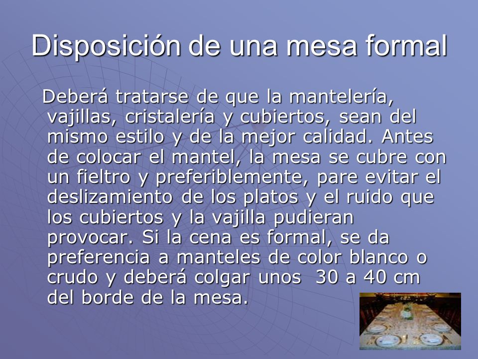 Disposición de una mesa formal