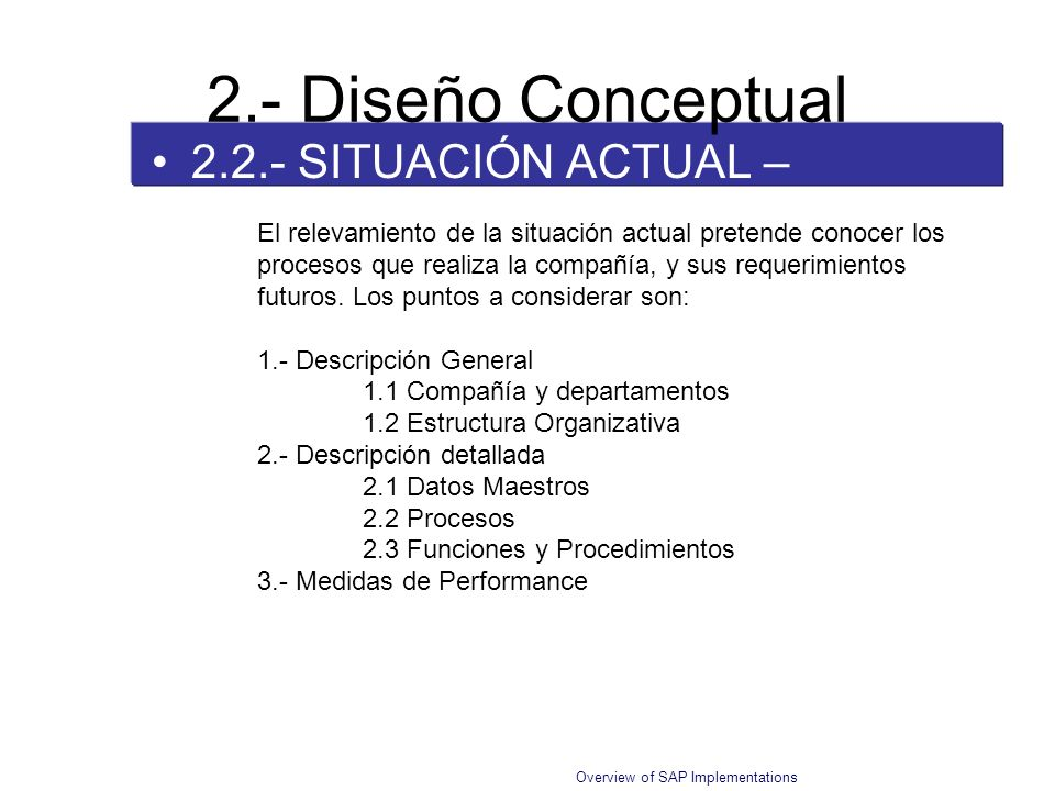 2.- Diseño Conceptual 2.2.- SITUACIÓN ACTUAL – As Is