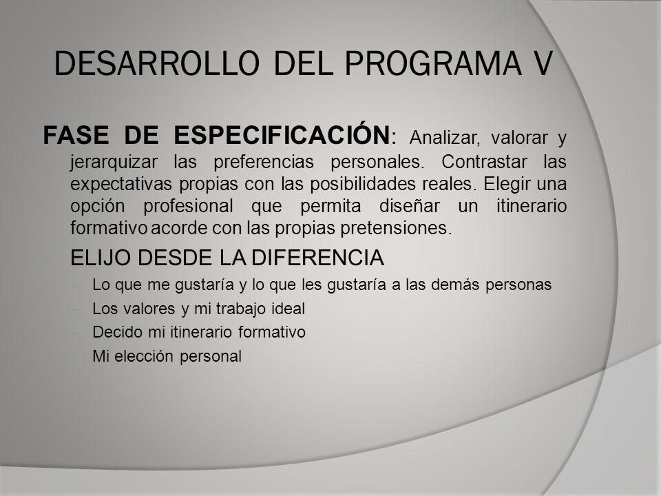 DESARROLLO DEL PROGRAMA V