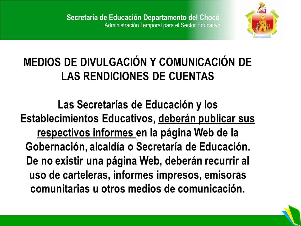 MEDIOS DE DIVULGACIÓN Y COMUNICACIÓN DE LAS RENDICIONES DE CUENTAS
