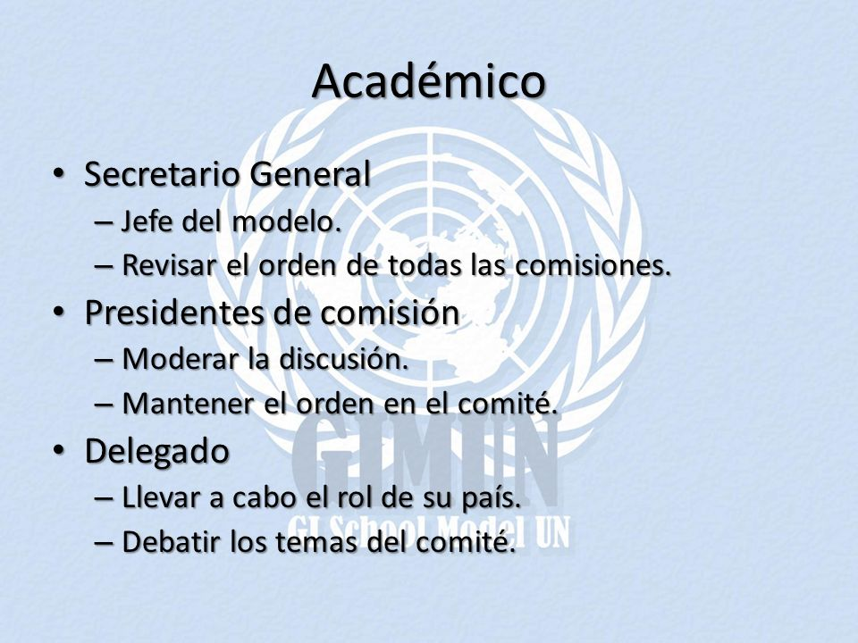 Académico Secretario General Presidentes de comisión Delegado