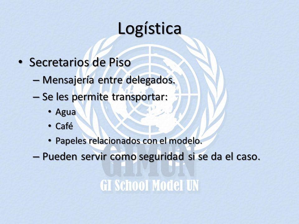 Logística Secretarios de Piso Mensajería entre delegados.