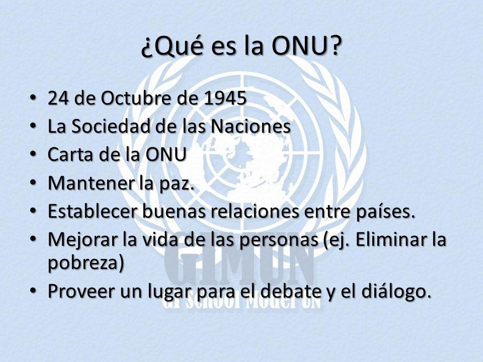 ¿Qué es la ONU 24 de Octubre de 1945 La Sociedad de las Naciones