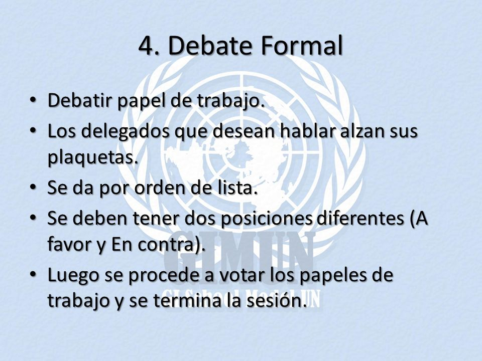 4. Debate Formal Debatir papel de trabajo.