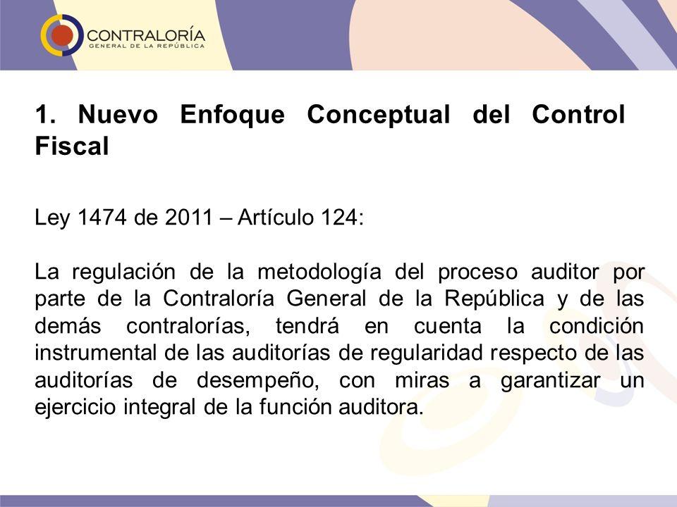 1. Nuevo Enfoque Conceptual del Control Fiscal