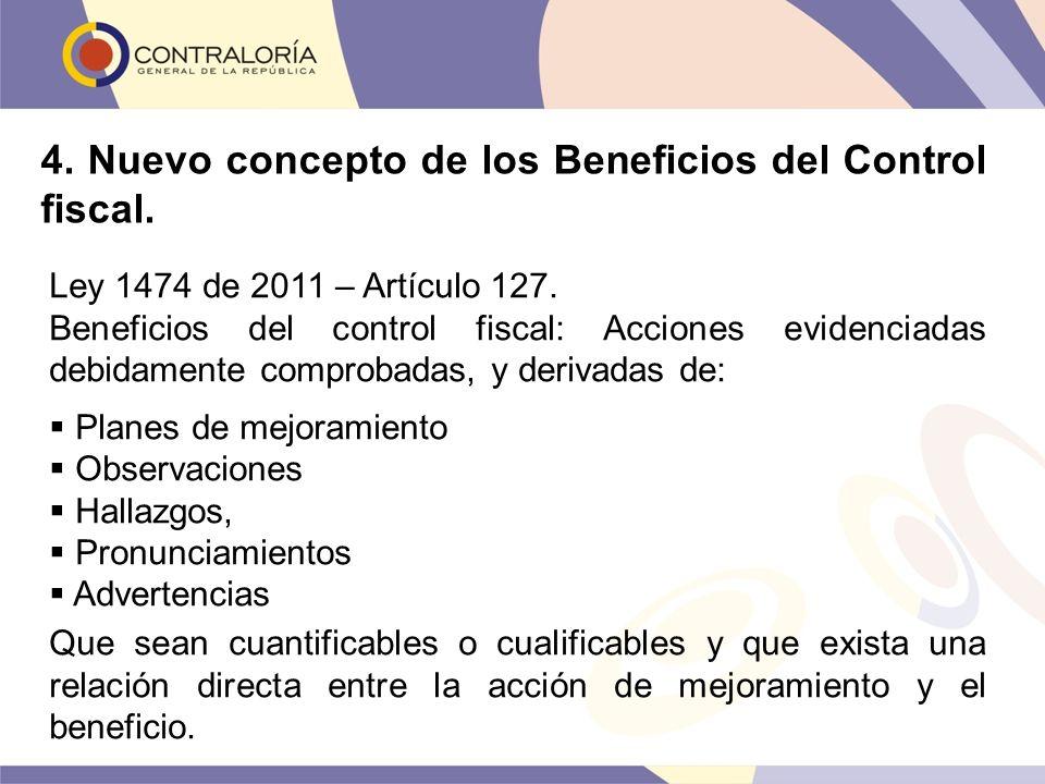 4. Nuevo concepto de los Beneficios del Control fiscal.