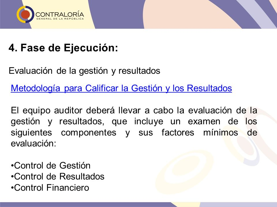 4. Fase de Ejecución: Evaluación de la gestión y resultados