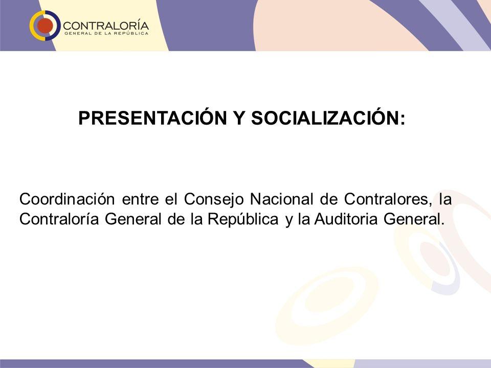 PRESENTACIÓN Y SOCIALIZACIÓN: