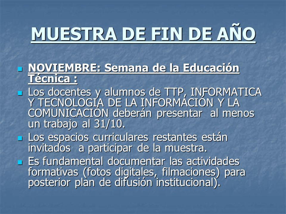 MUESTRA DE FIN DE AÑO NOVIEMBRE: Semana de la Educación Técnica :