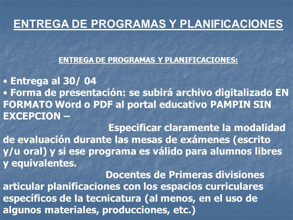 ENTREGA DE PROGRAMAS Y PLANIFICACIONES: