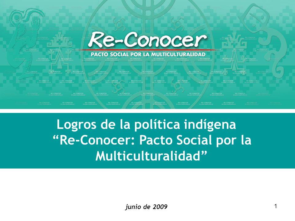 Logros de la política indígena Re-Conocer: Pacto Social por la Multiculturalidad