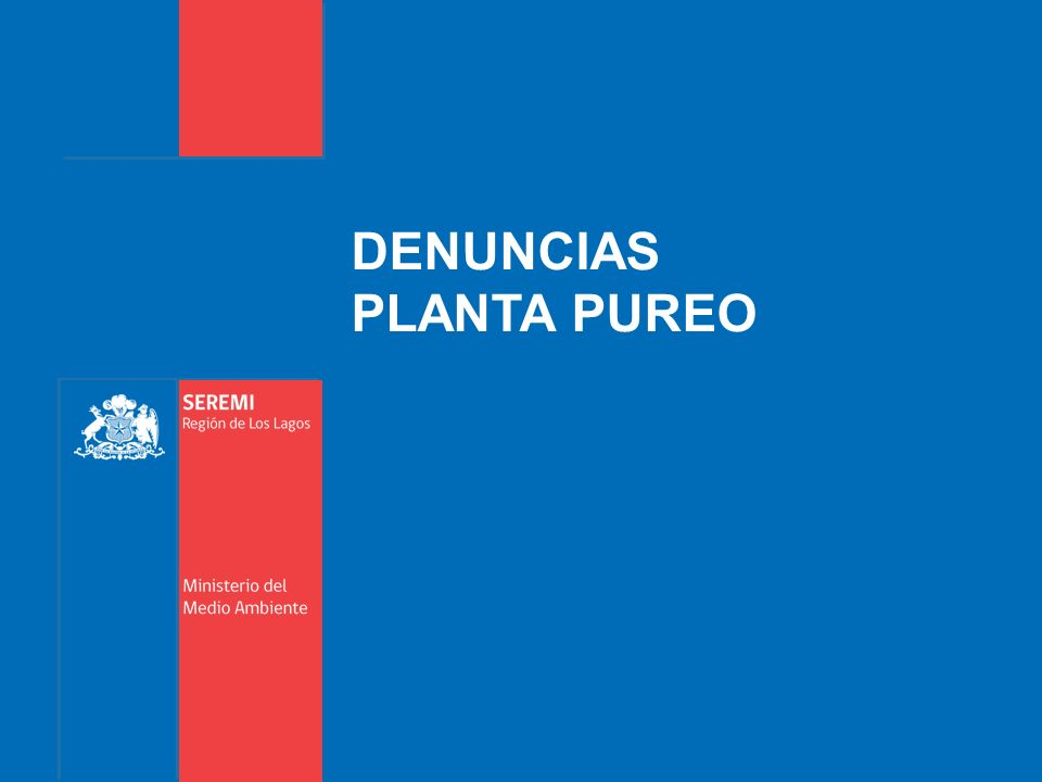 DENUNCIAS PLANTA PUREO
