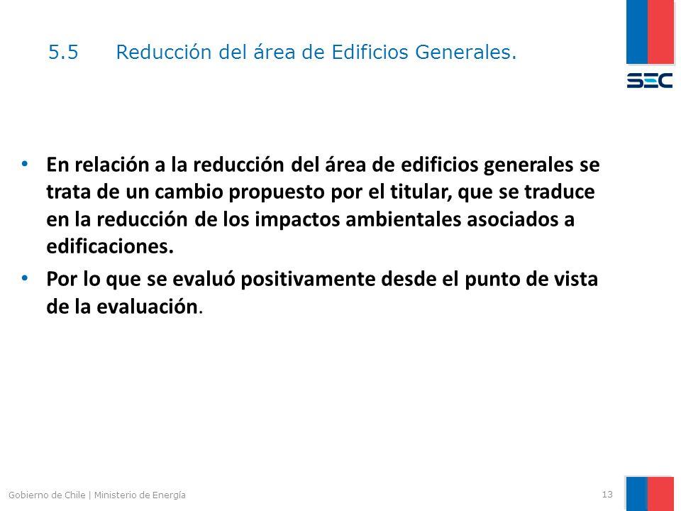 5.5 Reducción del área de Edificios Generales.