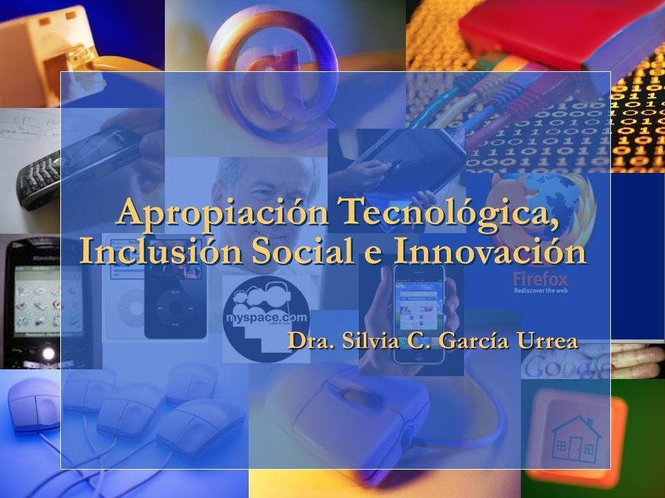 Apropiación Tecnológica, Inclusión Social e Innovación