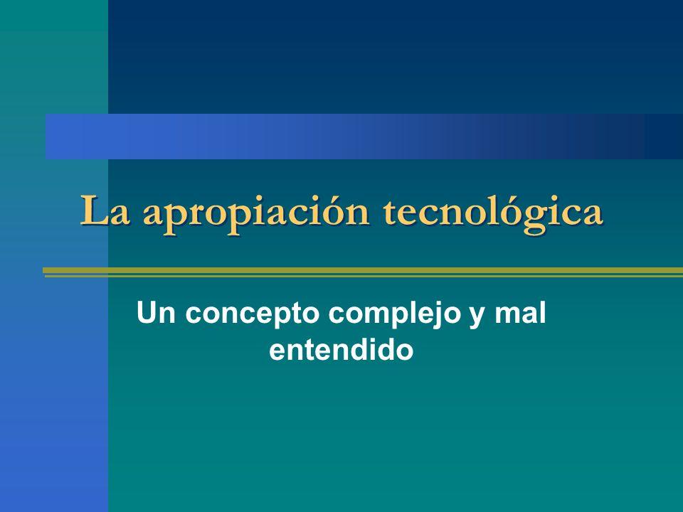 La apropiación tecnológica