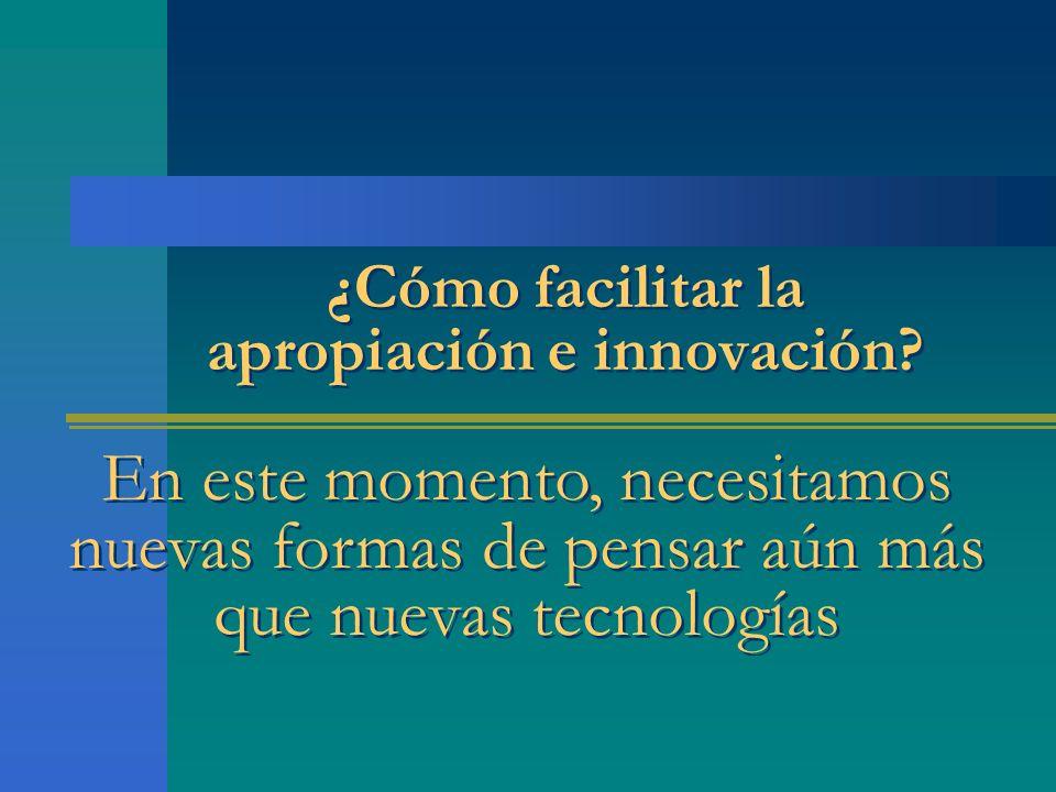 ¿Cómo facilitar la apropiación e innovación