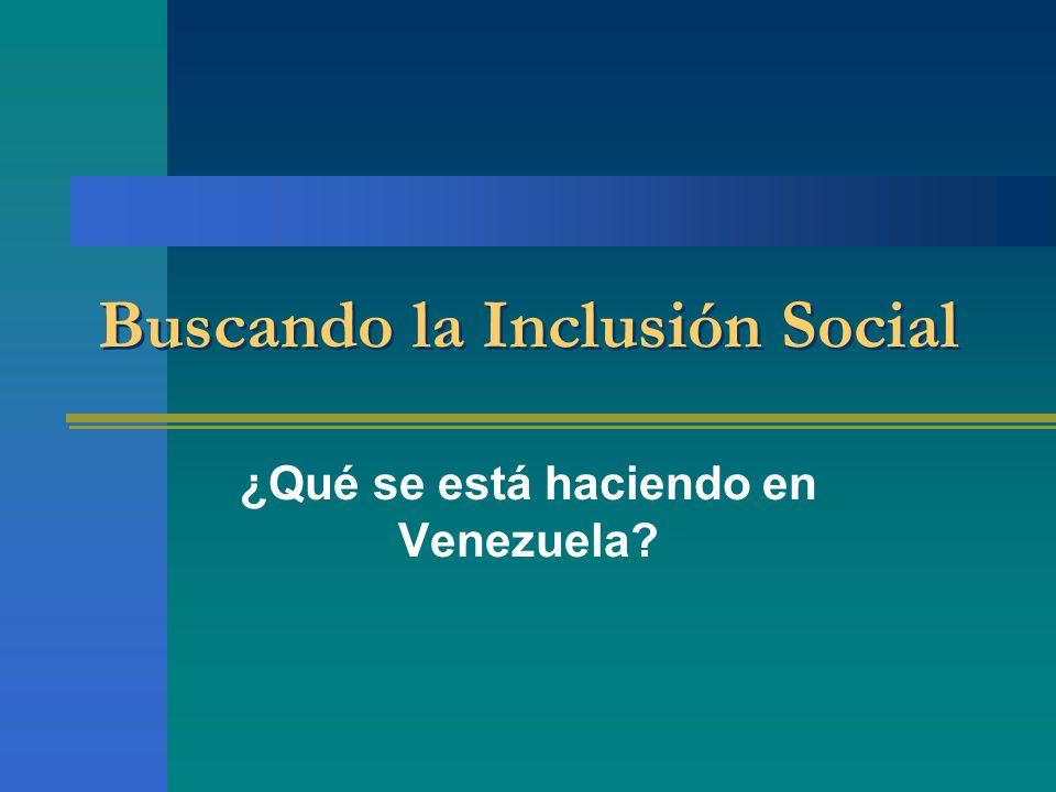 Buscando la Inclusión Social