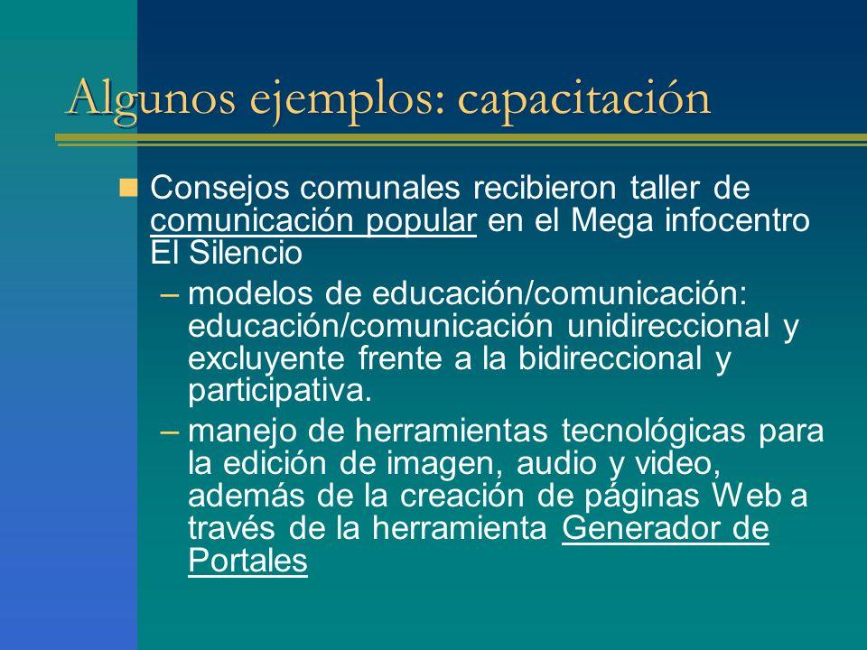 Algunos ejemplos: capacitación