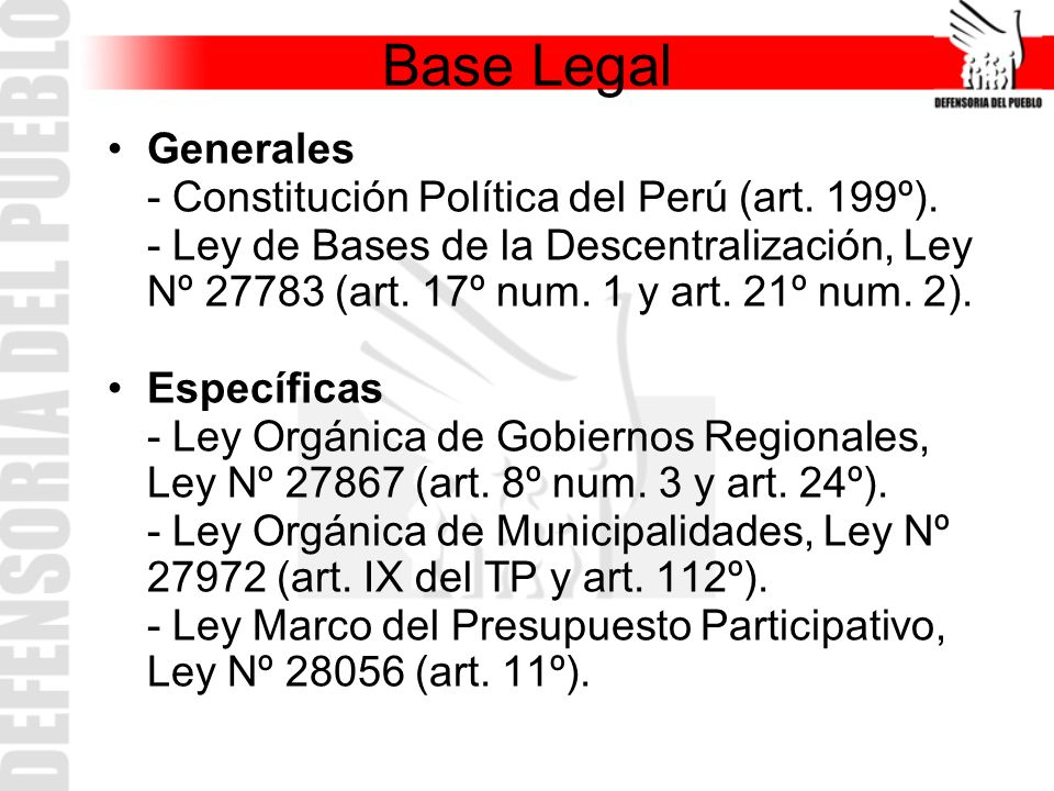 Base Legal Generales - Constitución Política del Perú (art. 199º).