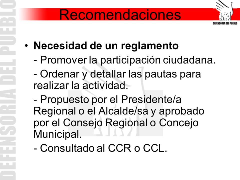 Recomendaciones Necesidad de un reglamento