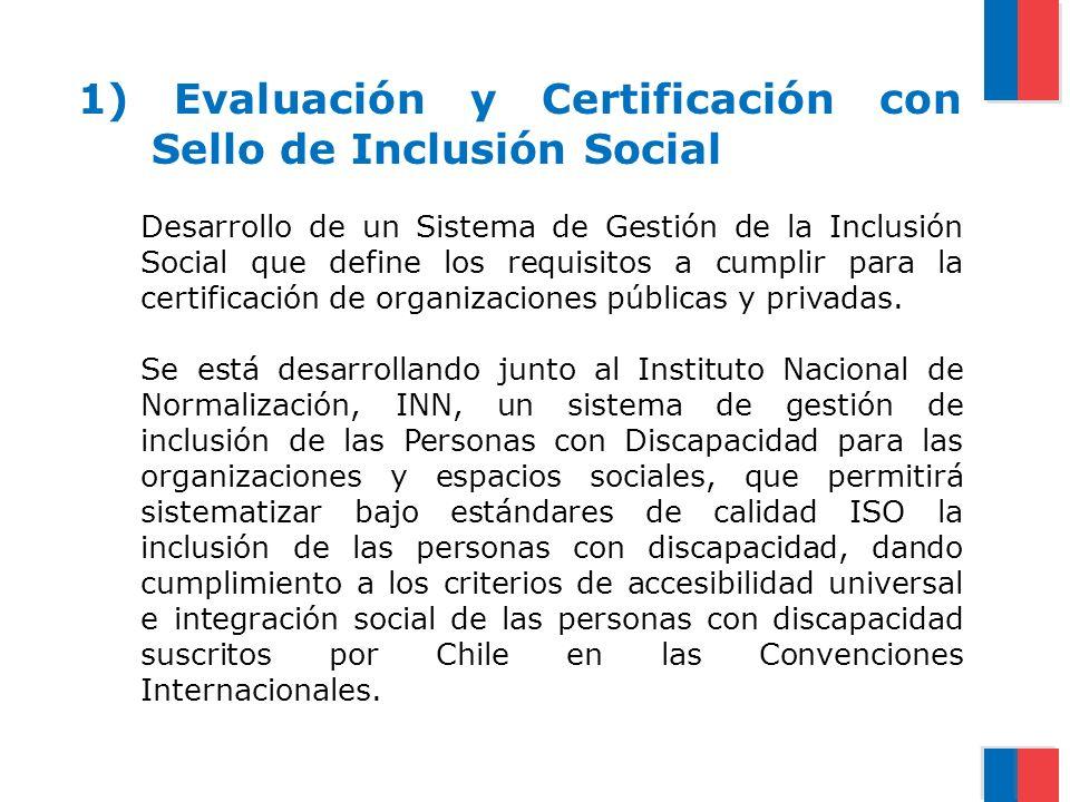 1) Evaluación y Certificación con Sello de Inclusión Social