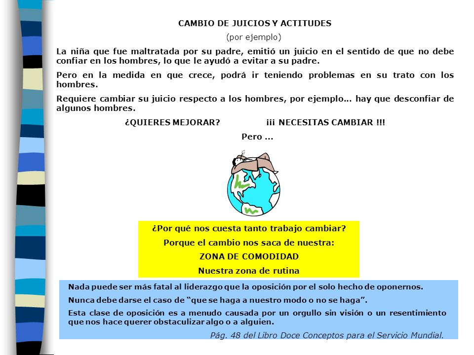 CAMBIO DE JUICIOS Y ACTITUDES (por ejemplo)